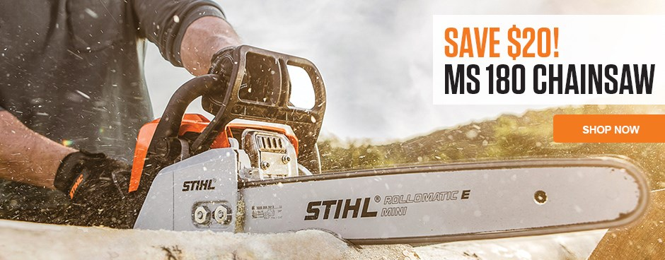 Save Now on the MS 180 Chainsaw!